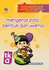 PAUD-Mengenal Pola Bentuk Dan Warna-TK A by Dini Aryan, S.Psi. from  in  category