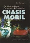Cara Pemeriksaan, Penyetelan Dan Perawatan Chasis Mobil by Drs.Boentarto from  in  category