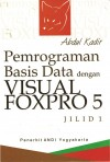 Pemrograman Basis Data dengan Visual Foxpro 5 by Abdul Kadir from  in  category