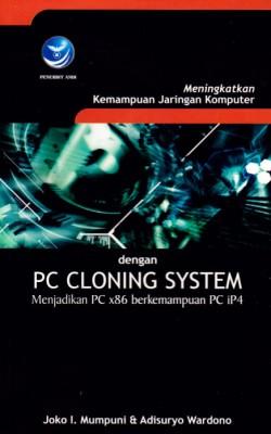 Meningkatkan Kemampuan Jaringan Komputer dengan PC Cloning System by Joko Irawan Mumpuni from  in  category