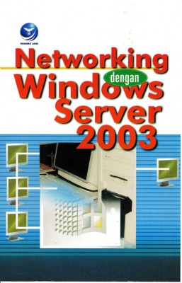 Networking Dengan Windows Server 2003