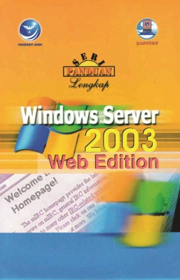 Seri Panduan Lengkap Windows Server 2003 Web Edition by Madcoms from  in  category