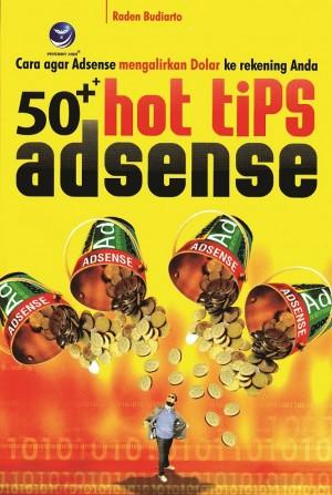 50++ Hot Tips Adsense: Cara Agar Adsense Mengalirkan Dolar Ke Rekening Anda