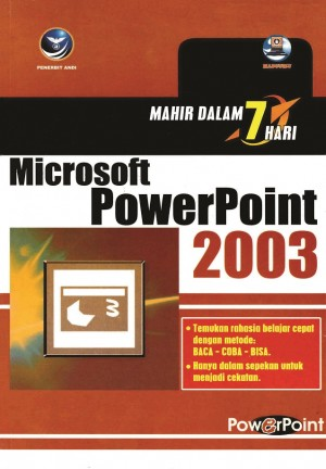 Mahir dalam 7 hari Microsoft PowerPoint 2003 by Madcoms from Andi publisher in Engineering & IT category