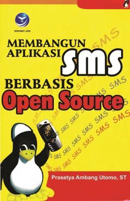Membangun Aplikasi SMS Berbasis Open Source