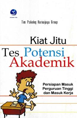 Kiat Jitu Tes Potensi Akademik by M. Hariwijaya from  in  category