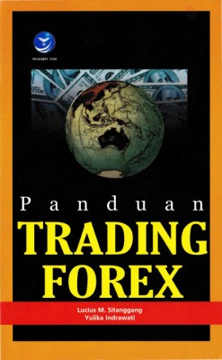 Panduan Trading Forex by Lucius Marotua Sitanggang from  in  category