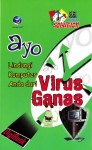 Ayo Lindungi Komputer Anda Dari Virus Ganas; Seri Oneday Solution by Wiwit Siswoutomo from  in  category