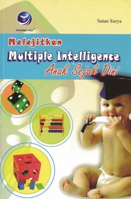Melejitkan Multiple Intelegence Anak Sejak Dini