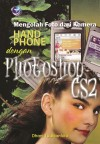 Mengolah Foto dari Kamera Handphone dengan Photoshop CS2 by Dhani Yudhiantoro from  in  category