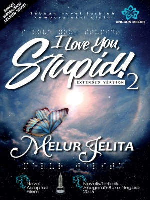 I Love You Stupid 2
