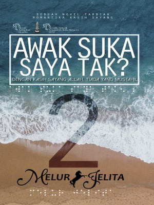Awak Suka Saya Tak? 2 by Melur Jelita from  in  category