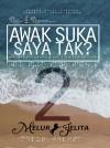 Awak Suka Saya Tak? 2 by Melur Jelita from  in  category