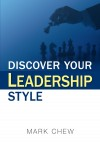 Discover your leadership style by Mark Chew from  in  category