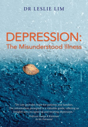 Depression - The misunderstood illness by Leslie Lim from ARMOUR Publishing Pte Ltd in Family & Health category