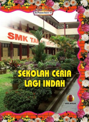 Sekolah Ceria Lagi Indah by Tai Lung Aik from ARUS INTELEK SDN. BHD in General Novel category