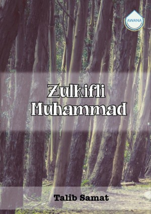 Zulkifli Muhammad by Talib Samat from Awana in Autobiography & Biography category