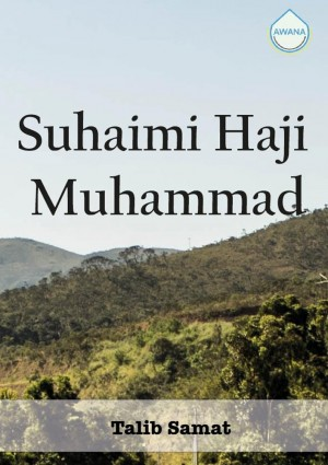 Suhaimi Haji Muhammad by Talib Samat from Awana in Autobiography & Biography category