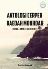 Antologi Cerpen Kaedah Mokhdar (Semalam di Five O Eight) by Talib Samat from  in  category