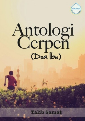Antologi Cerpen (Doa Ibu) by Talib Samat from  in  category