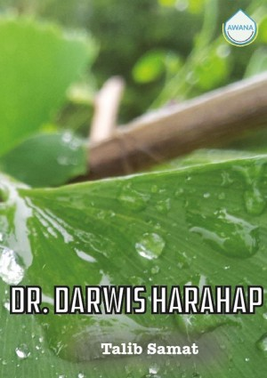 Dr. Darwis Harahap by Talib Samat from Awana in General Academics category