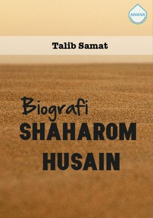 Biografi Shaharom Husain by Talib Samat from Awana in General Academics category