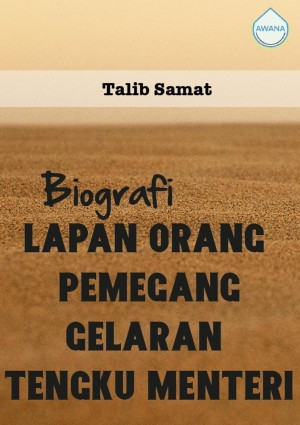 Biografi Lapan Orang Pemegang Gelaran Tengku Menteri by Talib Samat from Awana in General Academics category