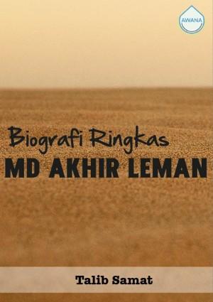 Biografi Ringkas Md Akhir Leman by Talib Samat from Awana in General Academics category