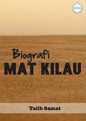 Biografi Mat Kilau by Talib Samat from Awana in General Academics category