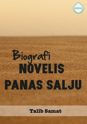 Biografi Novelis Panas Salju by Talib Samat from  in  category