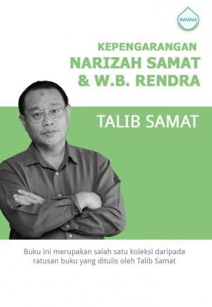 Kepengarangan Narizah Samat dan W.B. Rendra by Talib Samat from Awana in General Academics category