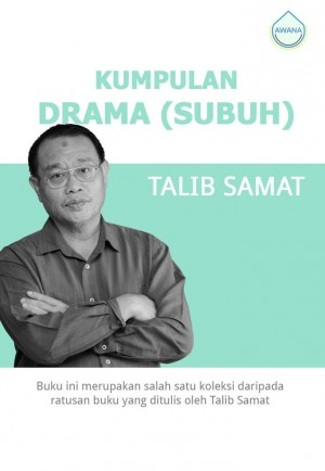 Kumpulan Drama (Subuh) by Talib Samat from Awana in General Academics category