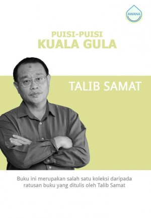 Puisi-Puisi Kuala Gula by Talib Samat from Awana in General Academics category