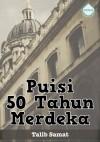 Puisi 50 Tahun Merdeka