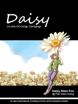 Daisy on sick-GO-longy Campaign (ENGLISH) by Daisy Alien Foo @ Poh Yoke Cheng from  in  category