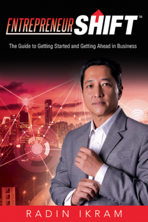 ENTREPRENEURSHIFT: The Guide to Getting Started and Getting Ahead in Business by RADIN IKRAM from  in  category