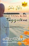 Aku Yang Kau Tinggalkan by Alina Haizar from  in  category