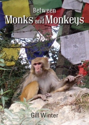 Between Monks and Monkeys by Gill Winter from Bookbaby in Travel category