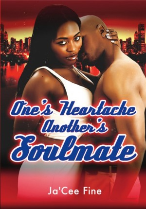 One's Heartache Another's Soulmate  by Ja'Cee Fine from Bookbaby in Romance category