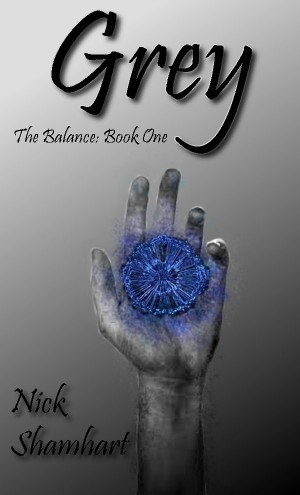 Grey The Balance: Book One by Nick Shamhart from Bookbaby in General Novel category