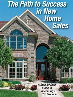 The Path to Success in New Home Sales - A Step by Step Guide o Becoming a TOP Producer by Tom Daddario from Bookbaby in Finance & Investments category