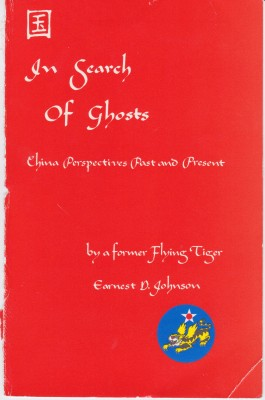 In Search of Ghosts China Perspectives Past and Present by Earnest D. Johnson from Bookbaby in Autobiography & Biography category