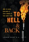 To Hell & Back How to Have Feelings & Stay Sober at the Same Time by Jasmin Rogg from  in  category