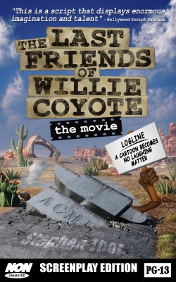 The Last Friends of Willie Coyote The Movie