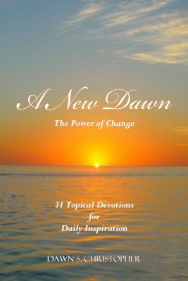 A New Dawn by Dawn S. Christopher from Bookbaby in Religion category