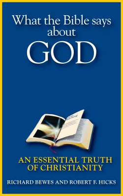 What the Bible Says about God An Essential Truth of Christianity by Richard Bewes from Bookbaby in Religion category