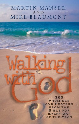 Walking with God Promises and Prayers from the Bible for Each Day of the Year by Martin Manser from Bookbaby in Religion category