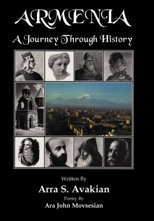ARMENIA: A Journey Through History  by Arra S. Avakian from Bookbaby in History category