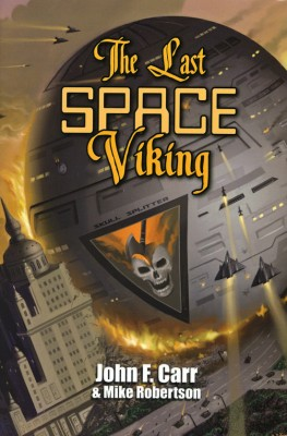 The Last Space Viking  by John F. Carr from  in  category