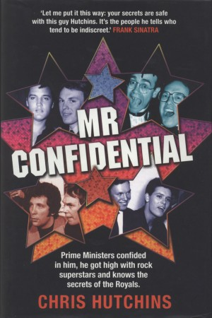 Mr Confidential  by Chris Hutchins from Bookbaby in Autobiography & Biography category